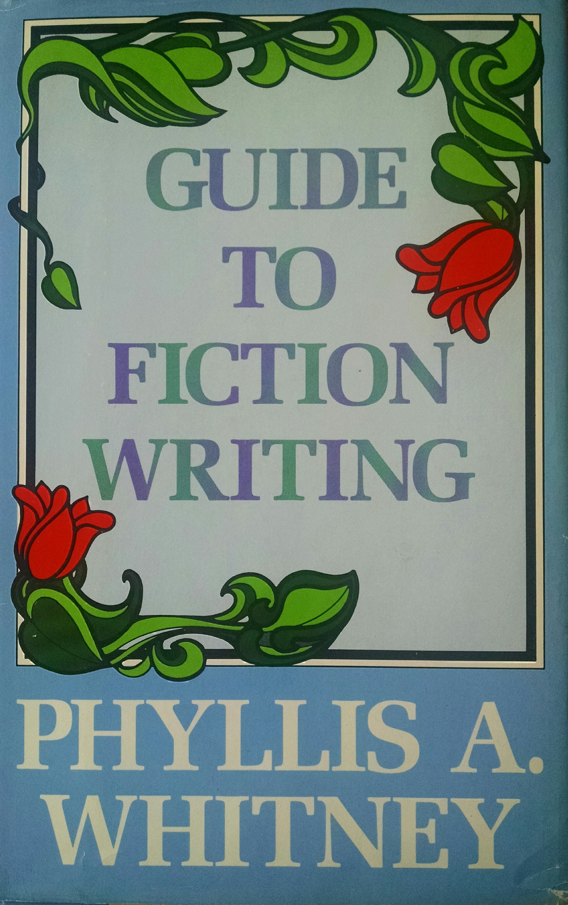 cover of Phyllis A Whitney's book GUIDE TO WRITING FICTION